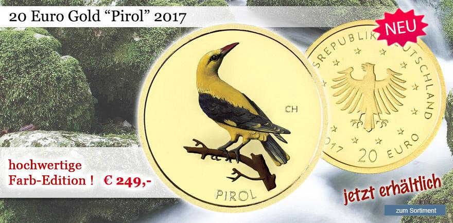 Pirol 20 € Muenzen aus Gold von 2017